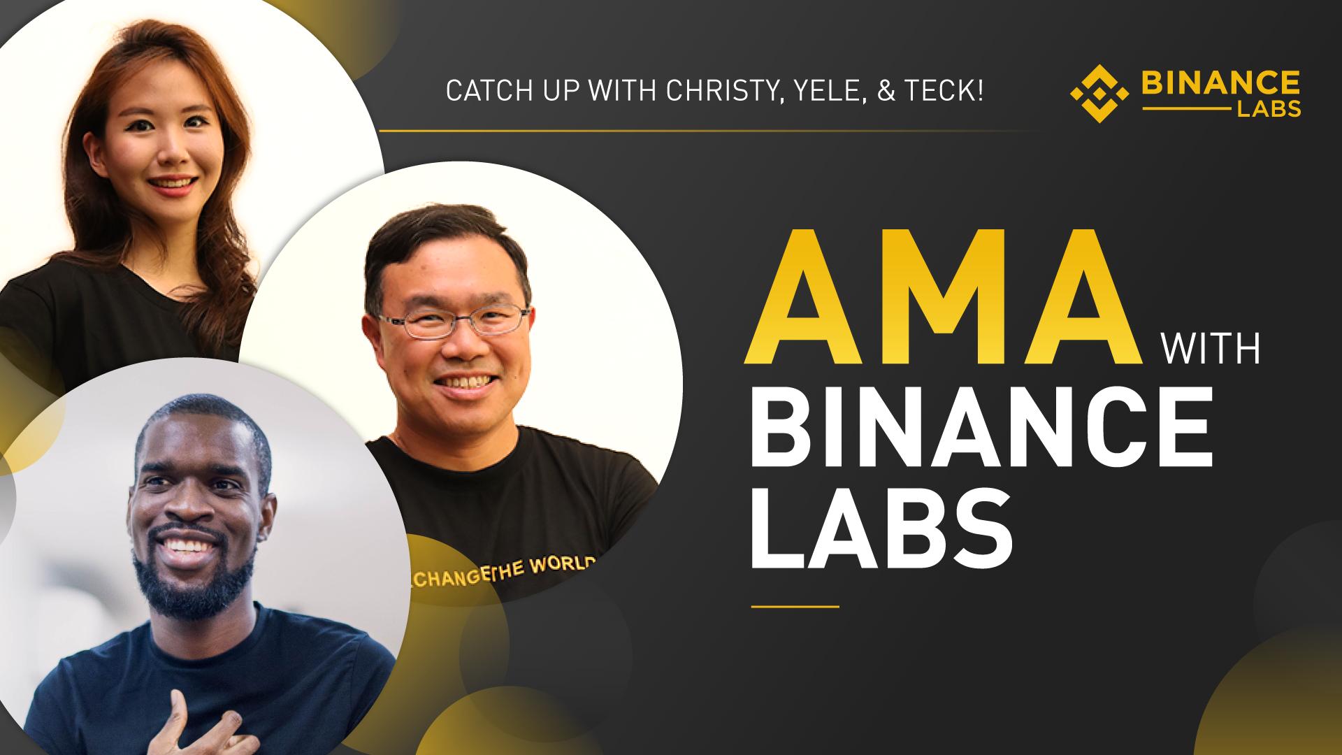 Full Transcript: AMA with Binance Labs   Binance Blog
