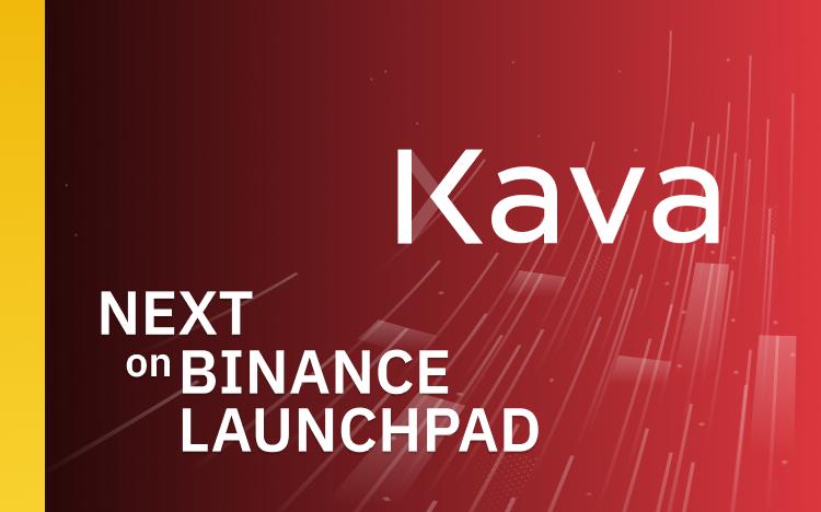Kava organisera la vente de jetons sur Binance Launchpad pour construire ...
