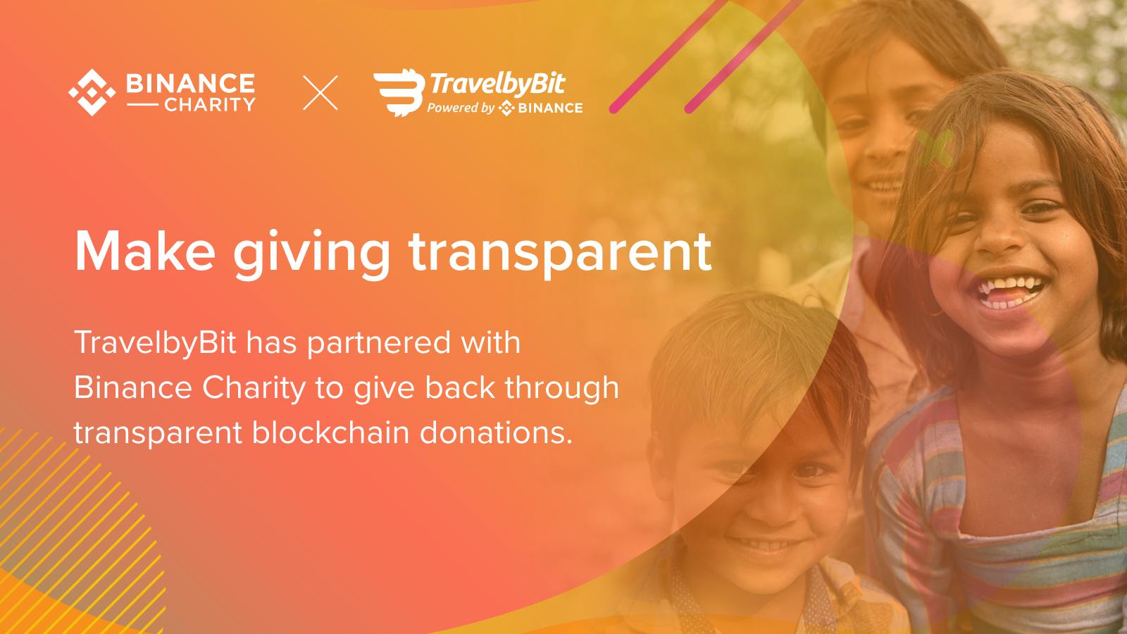 TravelbyBit hợp tác với Binance Charity ra mắt chương trình từ thiện quyên góp bằng Crypto