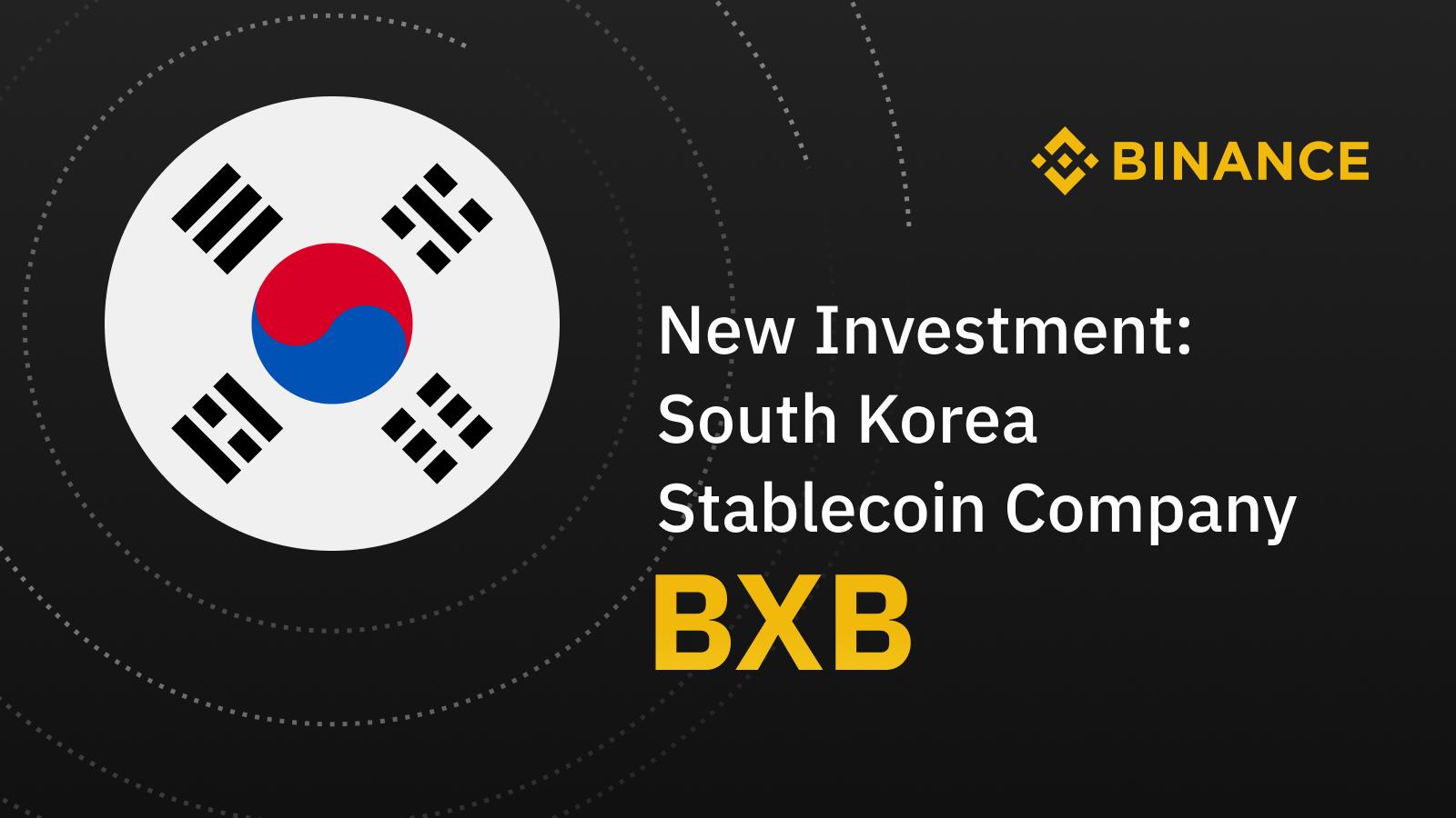Binance đầu tư vào Công ty BxB về Stablecoin có trụ sở tại Hàn Quốc