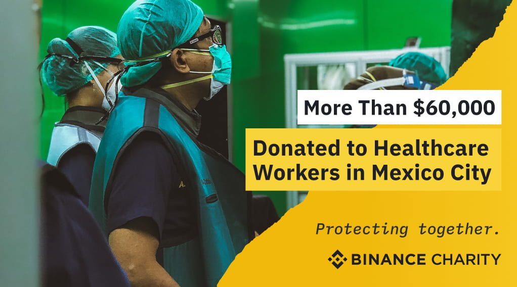Binance Charity Donates More Than $60,000 for Healthcare Workers' Masks in Mexico CityCryptocurrency Trading Signals, Strategies & Templates | DexStrats