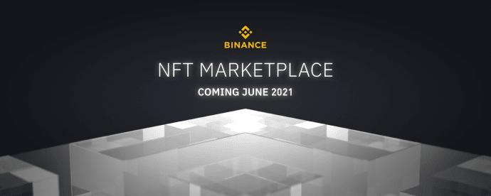 Introducing Binance NFT, A Groundbreaking NFT Marketplace Launching June 2021 | Binance Blog