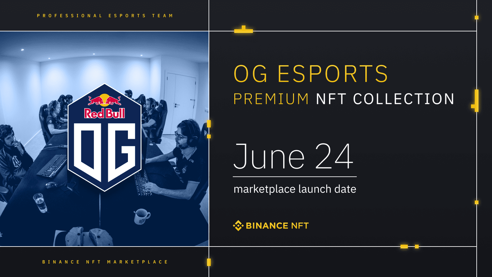 Binance NFT Marketplace Reveals The First Premium ESports Creator: OG ESports Cryptocurrency Trading Signals, Strategies & Templates | DexStrats