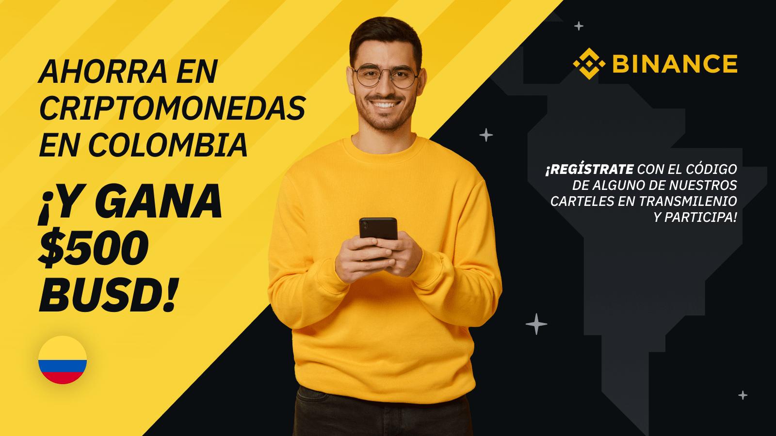 Colombia: Ahorra con criptomonedas ¡y gana 500 USD!
