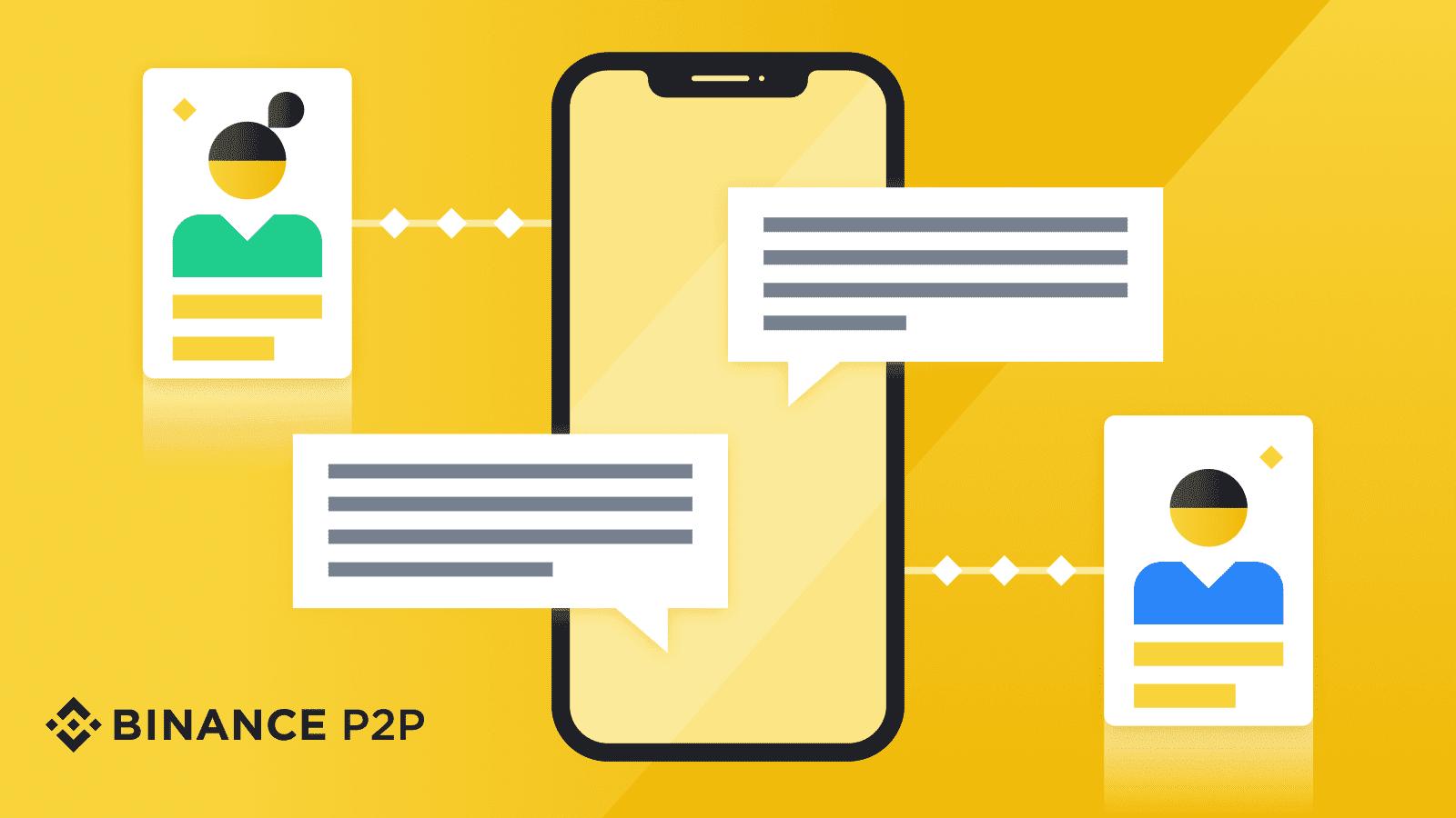 Các mẹo sử dụng cổng Chat Binance P2P hiệu quả để tránh rắc rối về Giao dịch